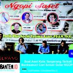 Soal Aset Kota Tangerang Terkait PDAM Banksasuci Cari Solusi Gelar NGOPI SASET